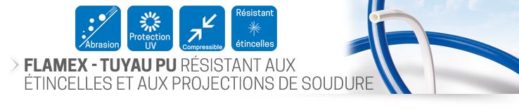 FLAMEX - Tuyau PU Résistant aux étincelles et aux projections de soudure